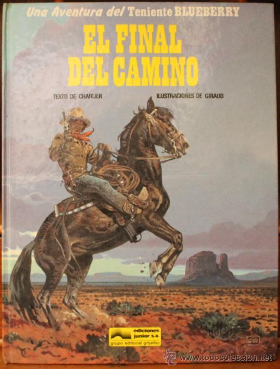 TENIENTE BLUEBERRY – GRIJALBO/DARGAUD – TOMO Nº 26: EL FINAL DEL CAMINO (Tebeos y Comics - Grijalbo - Blueberry)