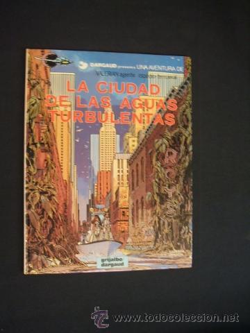 VALERIAN - Nº 8 - LA CIUDAD DE LAS AGUAS TURBULENTAS - GRIJALBO - (Tebeos y Comics - Grijalbo - Valerian)