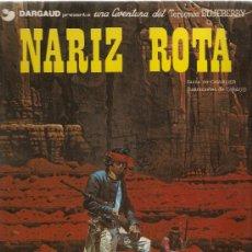 Cómics: NARIZ ROTA - LAS AVENTURAS DEL TENIENTE BLUEBERRY - GRIJALBO - CHARLIER / GIRAUD. Lote 33137805
