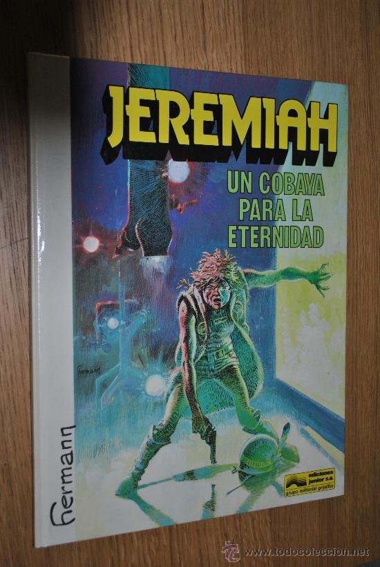 JEREMIAH.UNA COBAYA PARA LA ETERNIDAD.(HERMANN) (Tebeos y Comics - Grijalbo - Jeremiah)