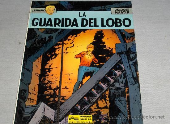LEFRANC Nº 4 LA GUARIDA DEL LOBO. GRIJALBO 1986. (Tebeos y Comics - Grijalbo - Lefranc)