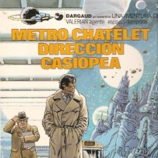 Cómics: COMIC VALERIAN Nº 9 METRO CHATELET DIRECCION CASIOPEA. Lote 33498004