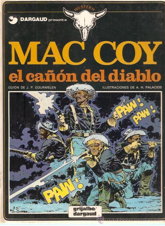 COMIC MAC COY Nº 9 EL CAÑON DEL DIABLO (Tebeos y Comics - Grijalbo - Mac Coy)