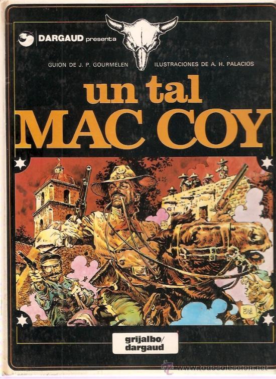 COMIC MAC COY Nº 2 UN TAL MAC COY (Tebeos y Comics - Grijalbo - Mac Coy)