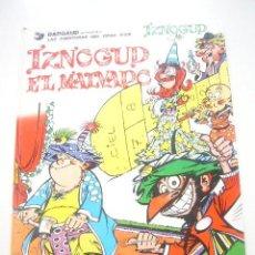Cómics: IZNOGUD IZNOGOUD EL MALVADO. GOSCINNY TABARY GRIJALBO/DARGAUD. 1 EDICION. 1981 EDAV. Lote 33960562