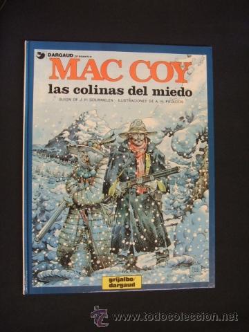 MAC COY - Nº 13 - LAS COLINAS DEL MIEDO - GRIJALBO - DARGAUD - EXC. ESTADO, COMO NUEVO - (Tebeos y Comics - Grijalbo - Mac Coy)