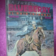 Cómics: BLUEBERRY EL RAID INFERNAL 28 GRIJALBO .. Lote 34347879