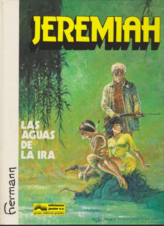 JEREMIAH Nº 8. LAS AGUAS DE LA IRA. TAPAS DURAS. (Tebeos y Comics - Grijalbo - Jeremiah)