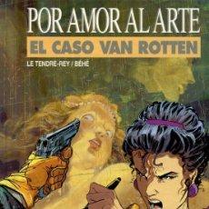 Cómics: POR AMOR AL ARTE - EL CASO VAN ROTTEN. Lote 35235813