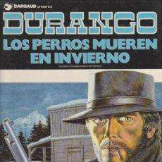 Fumetti: DURANGO Nº 1.LOS PERROS MUEREN EN INVIERNO. TAPAS DURAS.. Lote 35832693