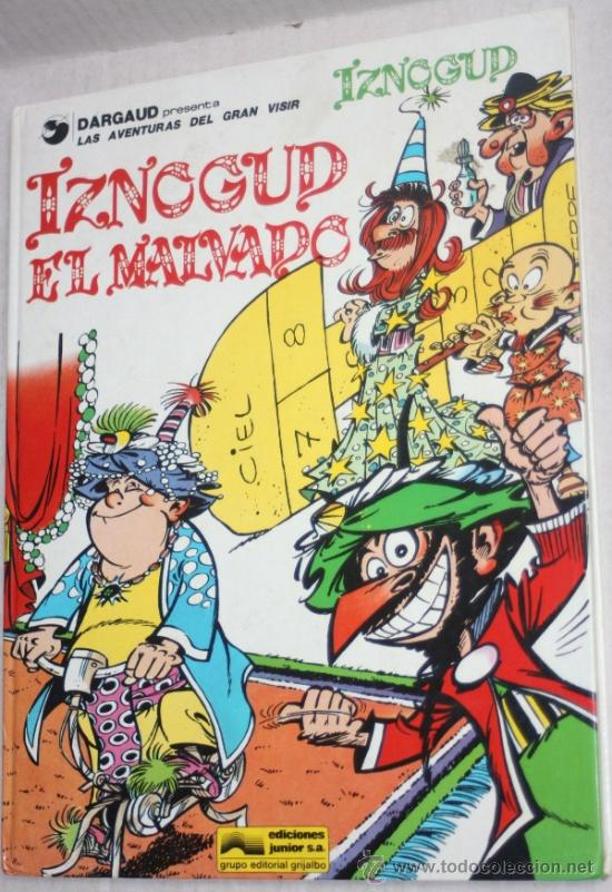 LAS AVENTURAS DEL GRAN VISIR IZNOGUD (GRIJALBO) Nº5: IZNOGUD EL MALVADO. (Tebeos y Comics - Grijalbo - Iznogoud)