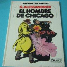 Cómics: EL HOMBRE DE CHICAGO. G. ALESSANDRINI. Lote 35949461
