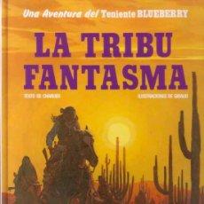 Cómics: TENIENTE BLUEBERRY # 21 - LA TRIBU FANTASMA (GRIJALBO,1988) - GIRAUD - MOEBIUS. Lote 36056408