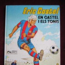 Cómics: ERIC CASTEL. Nº 1. EN CASTEL I ELS TONIS (EDICIÓ EN CATALÀ) JUNIOR GRIJALBO. Lote 36144563