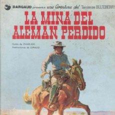 Cómics: TENIENTE BLUEBERRY - LA MINA DEL ALEMAN PERDIDO - DARGAUD -EDIC.JUNIOR 1977 - ILUSTRACIONES GIRAUD. Lote 36147251