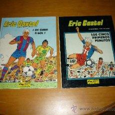 Cómics: ERIC CASTEL. Nº 4 Y 9 EN CASTEL LOS CINCO PRIMEROS MINUTOS DE CARA A GOL JUNIOR GRIJALBO. Lote 36148349