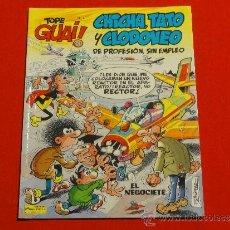Cómics - TOPE GUAI Nº 4 . CHICHA, TATO Y CLODOVEO DE PROFESION, SIN EMPLEO - 36247680