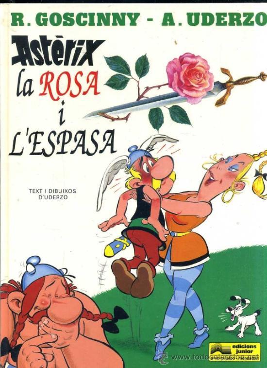 ASTERIX LA ROSA I L'ESPASA - CATALÁN (1991) (Tebeos y Comics - Grijalbo - Asterix)
