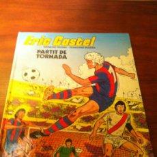Fumetti: GRIJALBO - ERIC CASTEL Nº 2 - PARTIT DE TORNADA - 1ª EDICIÓN - CATALÁN - BUENO. Lote 36826011