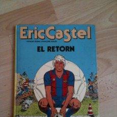 Cómics: ERIC CASTEL - EL RETORN - EDICIÓN EN CATALÀN - EN BASTANTE . Lote 55100449