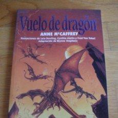 Cómics: VUELO DE DRAGON ANNE MC CAFFREY, . Lote 37840052