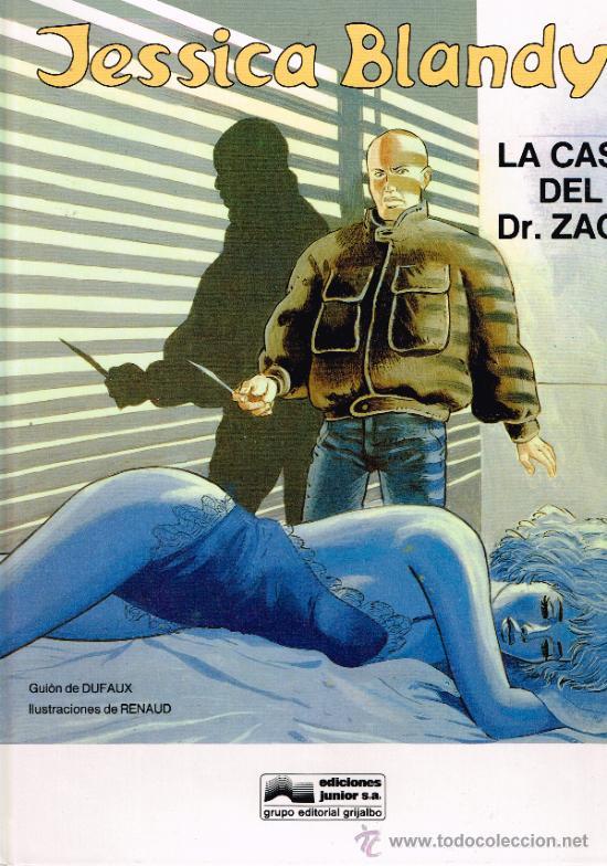 JESSICA BLANDY Nº 2 - LA CASA DEL DR. ZACK - GUION DE DUFAUX - TAPA DURA (Tebeos y Comics - Grijalbo - Otros)
