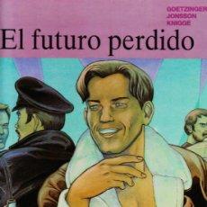 Cómics: COLECCIÓN TRAZO LIBRE Nº: 9 EL FUTURO PERDIDO D ANNIE GOETZINGER GRIJALBO, 1993. Lote 38498203