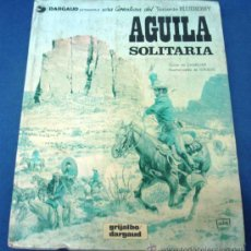 Comics - AGUILA SOLITARIA. TENIENTE BLUEBERRY. CHARLIER-GIRAUD. - 38642899