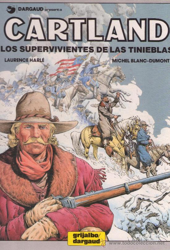 CARTLAND - LOS SUPERVIVIENTES DE LAS TINIEBLAS ( LAURENCE HARLÉ - MICHEL BLANC-DUPONT ) (Tebeos y Comics - Grijalbo - Durango)