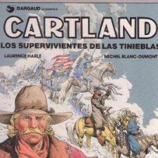 Cómics: CARTLAND - LOS SUPERVIVIENTES DE LAS TINIEBLAS ( LAURENCE HARLÉ - MICHEL BLANC-DUPONT ). Lote 120460716