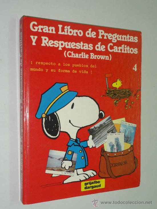 GRAN LIBRO DE PREGUNTAS Y RESPUESTAS DE CARLITOS (CHARLIE BROWN) VOL. 4 - GRIJALBO 1983 (Tebeos y Comics - Grijalbo - Otros)