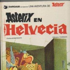 Cómics: ASTERIX EN HELVECIA. UDERZO-GOSCINY. GRIJALBO DARGAUD . Lote 39008630