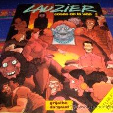 Cómics: LAUZIER COSAS DE LA VIDA 1 AL 5. GRIJALBO 1982 Y SEXTRAORDINARIAS AVENTURAS DE ZIZI Y PETER PANPAN.. Lote 38999336