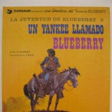 Cómics: TENIENTE BLUEBERRY - Nº 13 - UN YANKEE LLAMADO BLUEBERRY - CHARLIER - GIRAUD - DARGAUD - AÑO 1981.. Lote 39113251