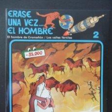 Cómics: ERASE UNA VEZ... EL HOMBRE. Nº 2. EL HOMBRE DE CROMAÑON / LOS VALLES FERTILES. EDICIONES JUNIOR. 198. Lote 44839198