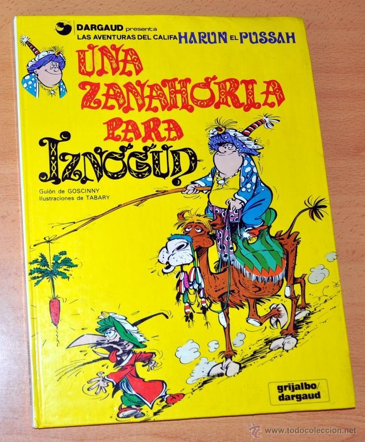 CÓMIC TAPA DURA: UNA ZANAHORIA PARA IZNOGUD - EDITORIAL GRIJALBO - AÑO 1990 (Tebeos y Comics - Grijalbo - Iznogoud)