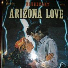 Cómics: ARIZONA LOVE, BLUEBERRY NÚM 29, 1ª EDICIÓN (1992). Lote 39643984