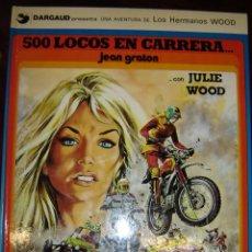Cómics: 500 LOCOS EN CARRERA... CON JULIE WOOD. Lote 39722095
