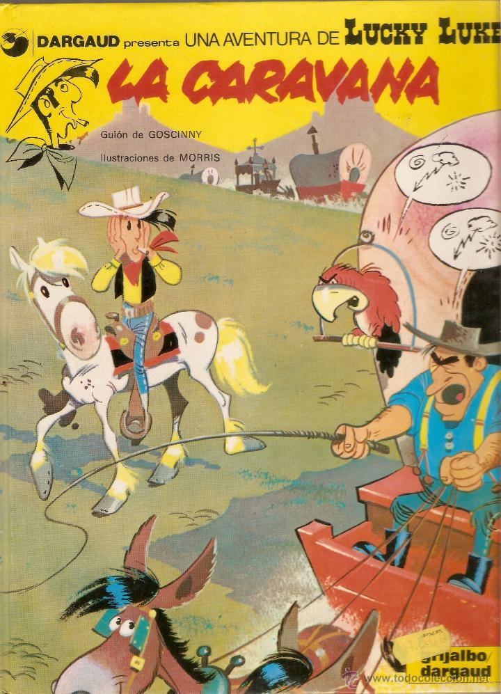 LA CARAVANA - LUCKY LUKE - MORRIS Y GOSCINNY - Nº 12 - GRIJALBO / DARGAUD - 1991 (Tebeos y Comics - Grijalbo - Lucky Luke)