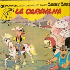 Cómics: LA CARAVANA - LUCKY LUKE - MORRIS Y GOSCINNY - Nº 12 - GRIJALBO / DARGAUD - 1991. Lote 39740328