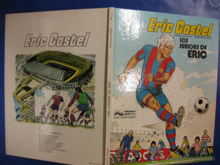 ERIC CASTEL Nº 1. LOS JUNIORS DE ERIC. EDICIONES JUNIOR 1979. (Tebeos y Comics - Grijalbo - Eric Castel)