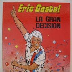 Cómics: ERIC CASTEL - Nº 8 - LA GRAN DECISIÓN - RAYMOND REDING - FRANÇOISE HUGUES - JUNIOR - AÑO 1985.. Lote 39754171