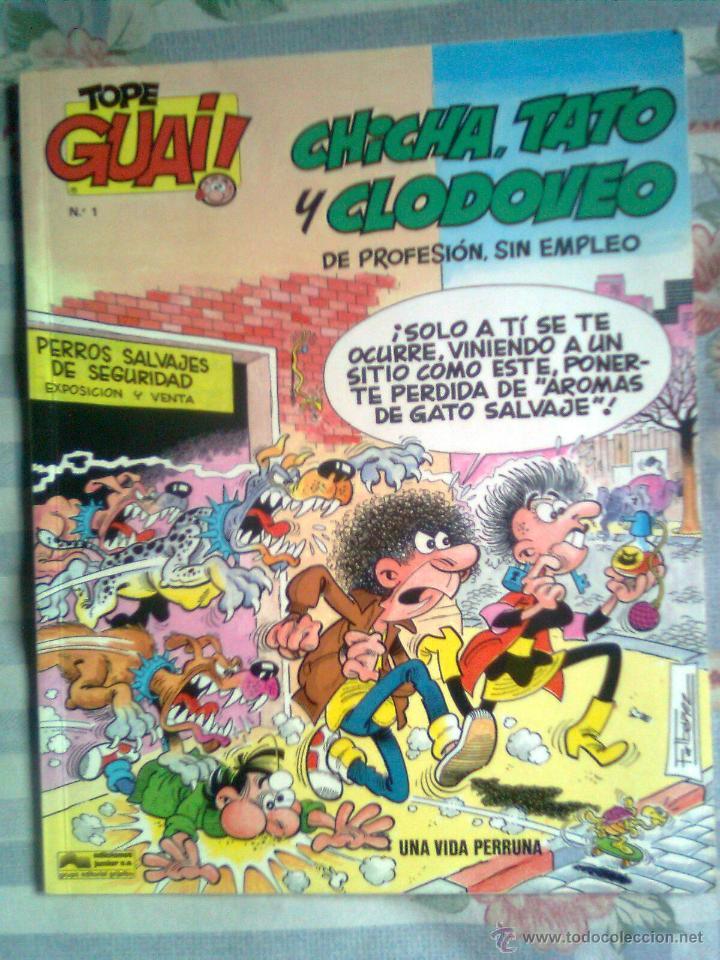 TOPE GUAI!- Nº 1 -CHICHA, TATO Y CLODOVEO-1986-OBRA PECULIAR DE F.IBÁÑEZ-BÁSICO-ESCASO-LEA-4615 (Tebeos y Comics - Grijalbo - Otros)