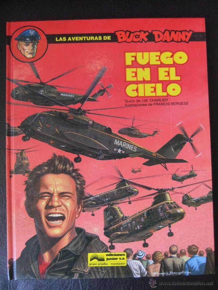 LAS AVENTURAS DE BUCK DANNY Nº 43 FUEGO EN EL CIELO (Tebeos y Comics - Grijalbo - Buck Danny)