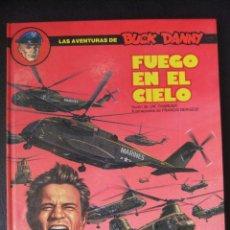 Cómics: LAS AVENTURAS DE BUCK DANNY Nº 43 FUEGO EN EL CIELO. Lote 39792391