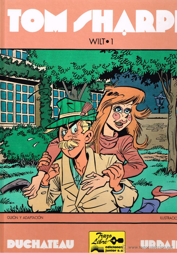 LOTE - TOM SHARPE - WILT 1 Y 2 (COMPLETA DOS TOMOS) - DUCHATEAU & URBAIN - ED. JUNIOR / GRIJALBO (Tebeos y Comics - Grijalbo - Otros)