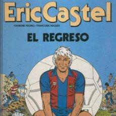 Cómics: ERIC CASTEL Nº 10: EL REGRESO. Lote 39935933