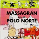 Cómics: MASSAGRÁN: EN EL POLO NORTE DE MADORELL. EN CASTELLANO.. Lote 160405546