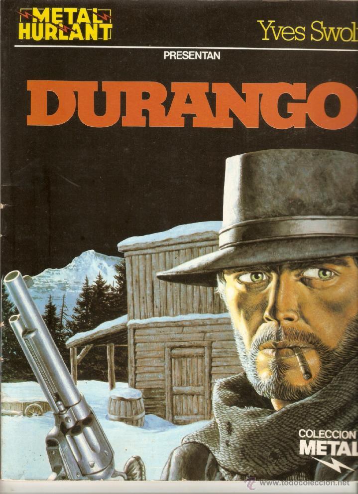DURANGO - YVES SWOLF - COLECCIÓN METAL HURLANT (Tebeos y Comics - Grijalbo - Durango)