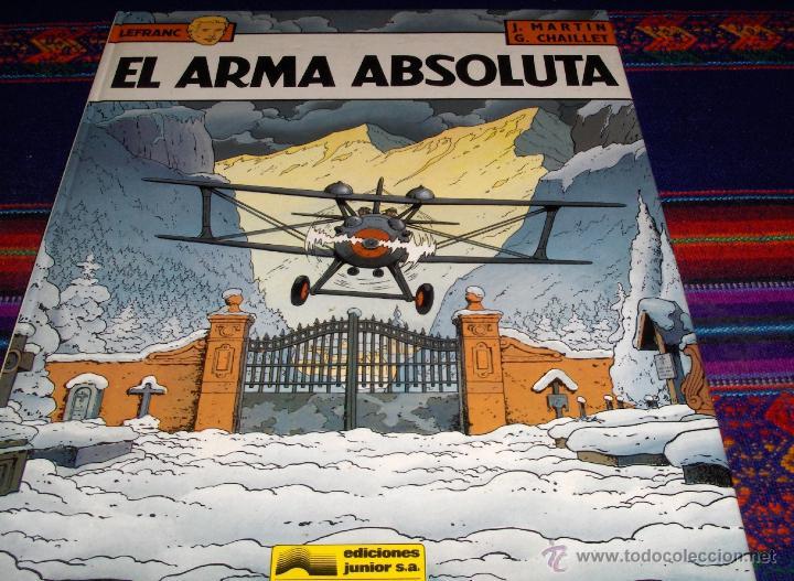 LEFRANC Nº 8 EL ARMA ABSOLUTA. GRIJALBO 1988. MUY BUEN ESTADO Y DIFÍCIL!!!!! (Tebeos y Comics - Grijalbo - Lefranc)